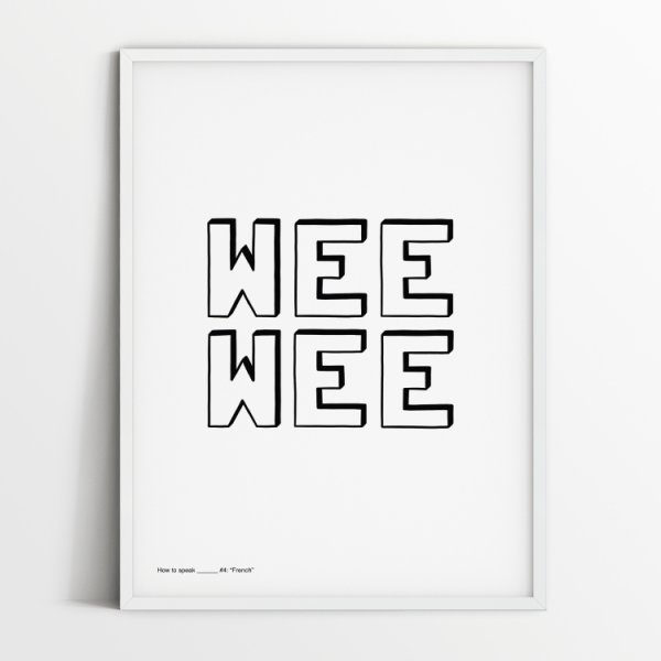 How to speak French print in white frame
