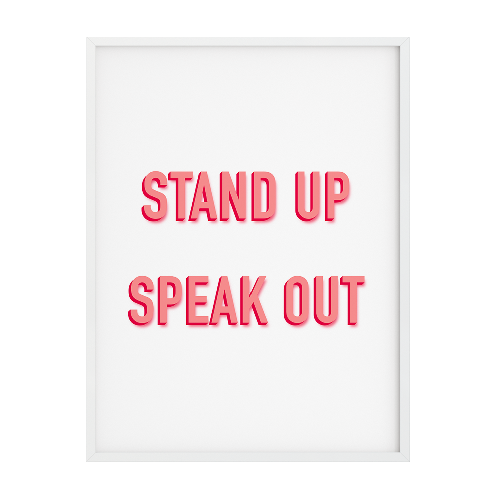 Stand Up Speak Out Frame