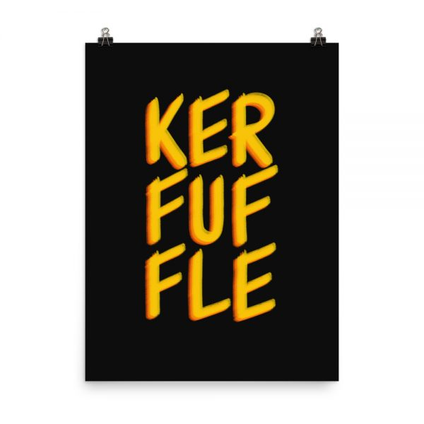 Kerfuffle print unframed