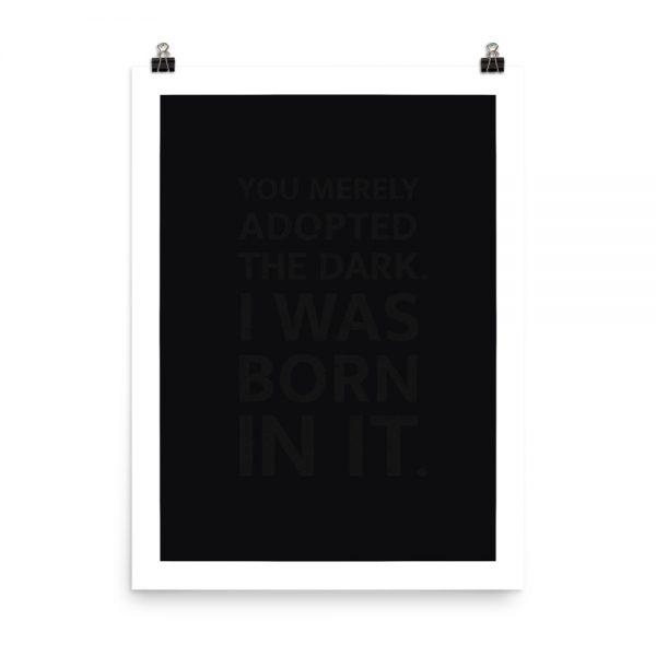 Born in the dark print unframed