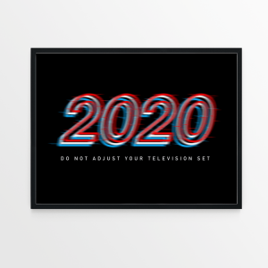 2020 Do Not Adjust black print in black frame