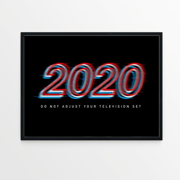 2020 Do Not Adjust black print in black frame