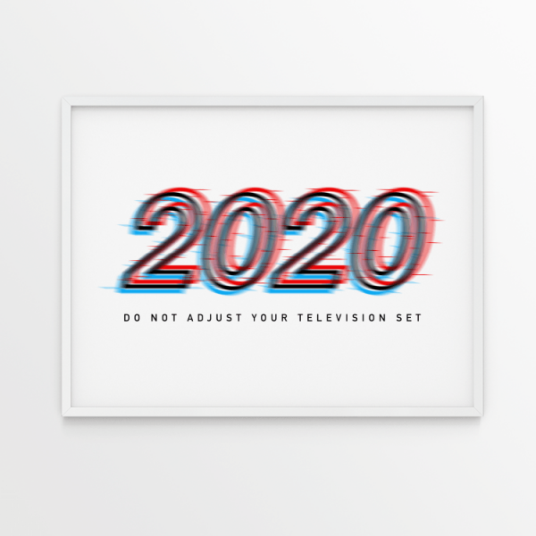 2020 Do Not Adjust white print in white frame