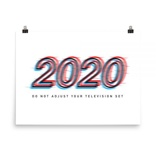 2020 Do Not Adjust unframed print in white
